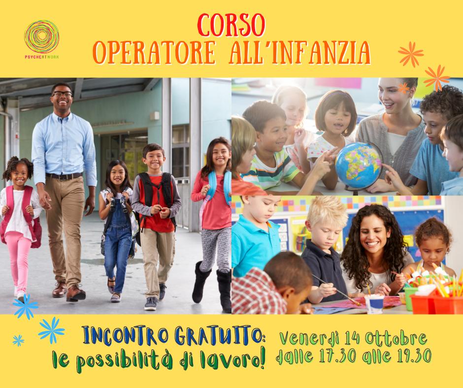CORSO OPERATORE ALL'INFANZIA. INCONTRO GRATUITO: LE POSSIBILITÀ di LAVORO!