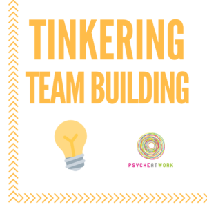 tinkering team building
