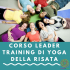 COMING SOON – CORSO LEADER TRAINING DI YOGA DELLA RISATA